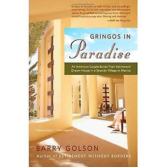 Gringos in het paradijs: een Amerikaanse echtpaar hun pensionering droomhuis bouwt in een badplaats in Mexico