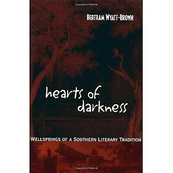 Hearts of Darkness: Wellsprings of a Southern Literary Tradition (The Walter Lynwood Fleming Lectures in Southern...