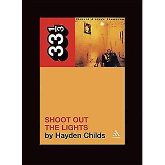 Richard et de Linda Thompson Shoot Out the Lights (33 1/3) (33 1/3)