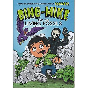 Dino-Mike et les fossiles vivants