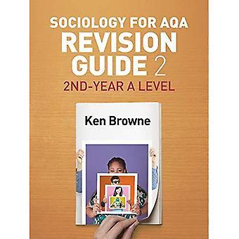 Sociologie pour AQA révision Guide 2: 2e année un niveau