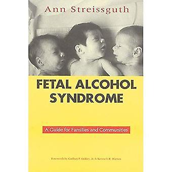 Fetal alcoholsyndroom: Een gids voor gezinnen en gemeenschappen