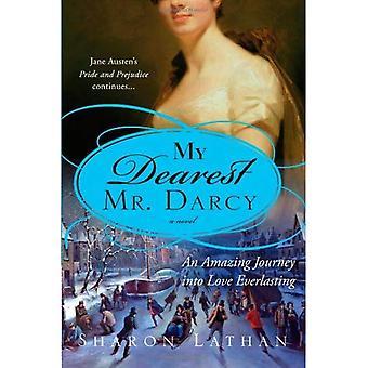 My Dearest Mr. Darcy (The Darcy Saga)