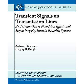 Transient Signals on Transmission Lines (Synthesis Lectures on Computational Electromagnetics)