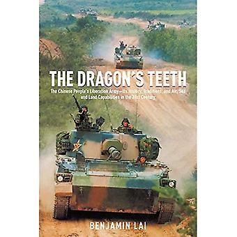 The Dragon's Teeth - The Chinese Peoples Liberation ArmyIts History, Traditions, and Air Sea and Land Capability...