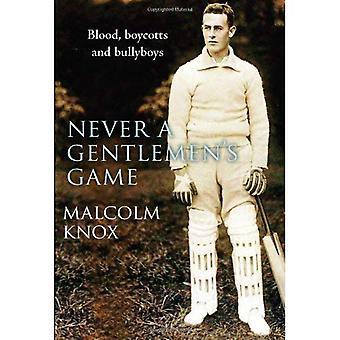 Jamais d'un Gentlemen jeu: la petite enfance remplie de scandale de Cricket