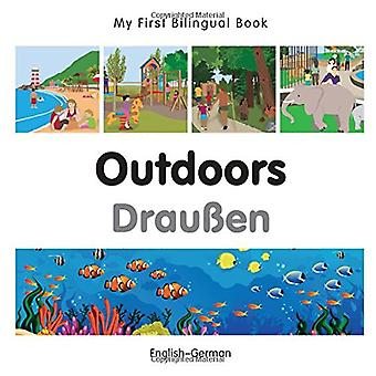 My First Bilingual Book - Outdoors - German-English