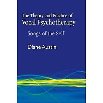 Theorie und Praxis der Vocal Psychotherapie: Lieder des selbst