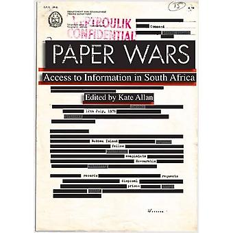 The Paper Wars: Access to Information in South Africa