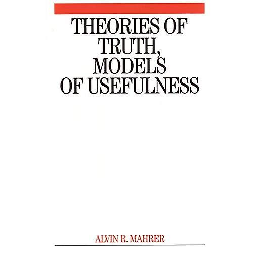 Theories of Truth and Models of Usefulness   Toward a Revolution in the Field of Psychotherapy