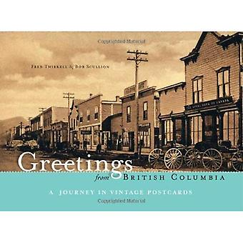 Greetings from British Columbia: A Journey in Vintage Postcards