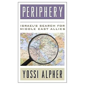 Periphery Israel S Search for Middle East Allies by Alpher & Joseph