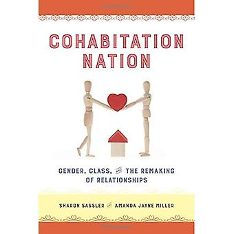Cohabitation Nation: Gender,� Class, and the Remaking of Relationships