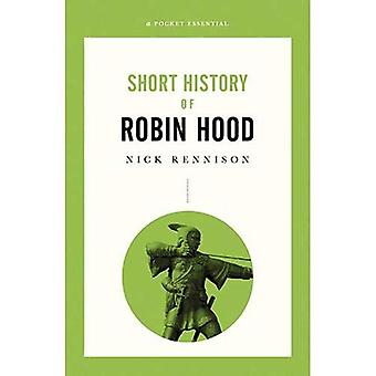Short History Of Robin Hood: A Pocket Essential