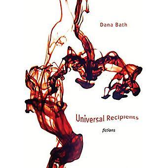 Universal Recipients: Fictions