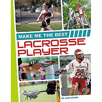 Make Me the Best Lacrosse Player (Make Me the Best Athlete)