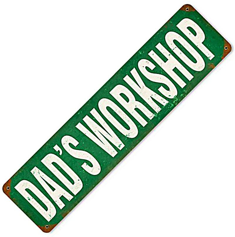 Dads Workshop rusted metal sign   (pst 205)