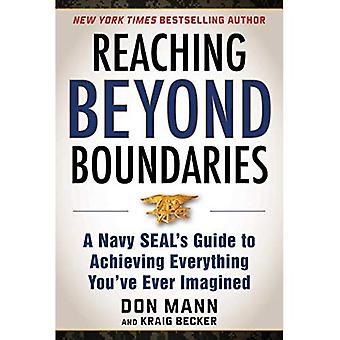 Nå utover grensene: En Navy SEAL Guide til å oppnå alt du har forestilt