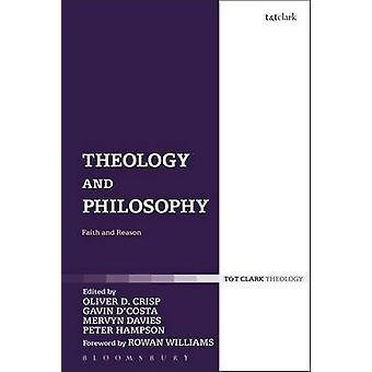 Teologia e filosofia fé e razão por Crisp & Oliver D.