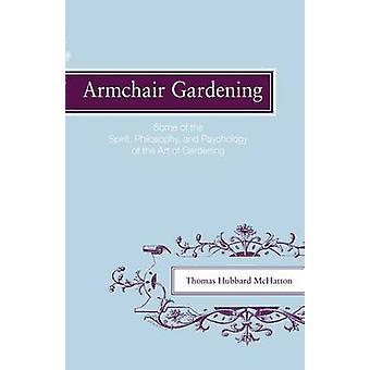 Lenestol hagearbeid noen av ånd filosofi og psykologi av kunst hagearbeid av McHatton & Thomas Hubbard