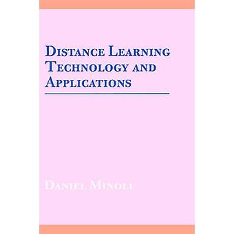 Distance Learning Technology and Applications par Minoli & Daniel