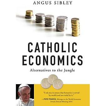 Solutions de rechange économie catholique dans la Jungle de Sibley & Angus