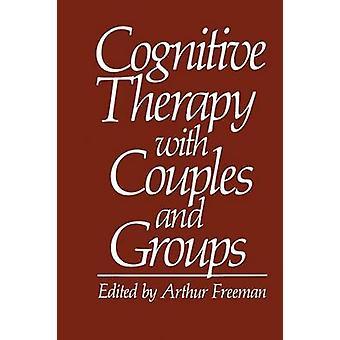 العلاج الإدراكي مع الأزواج والمجموعات بآرثر فريمان &