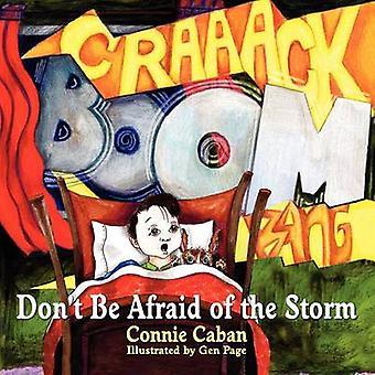 Ne pas avoir peur de l'orage par Caban & Connie