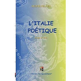 LItalie potique by Pellet & Sylvie