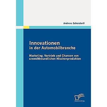 Innovationen in der Automobilbranche von & Andreas Schondorff