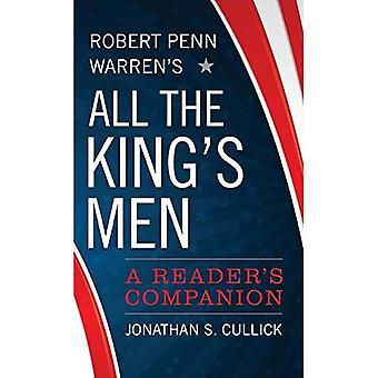 Tous les de Robert Penn Warren fous du roi: compagnon un lecteur