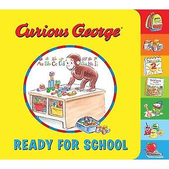 Curious George Ready for School by H. A. Rey - Mary O'Keefe Young - 9