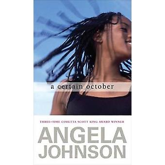 A Certain October by Angela Johnson - 9780689865053 Book