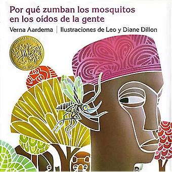 Por Que Zumban Los Mosquitos En Los Oidos de La Gente by Verna Aardem