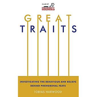 Great Traits - Investigating the Behaviour and Beliefs Behind Phenomen