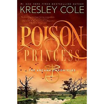 Poison Princess by Kresley Cole - 9781442436657 Book