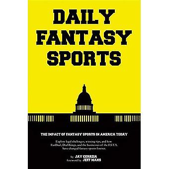 Daily Fantasy Sports by Jay Correia - Jeff Mans - 9781483566702 Book