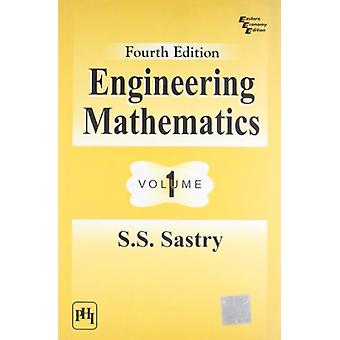 Engineering Mathematics - Volume 1 by S. S. Sastry - 9788120336162 Book