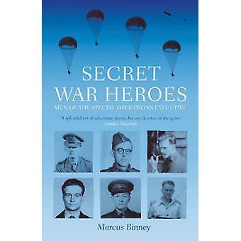 Secret War Heroes door Marcus Binney