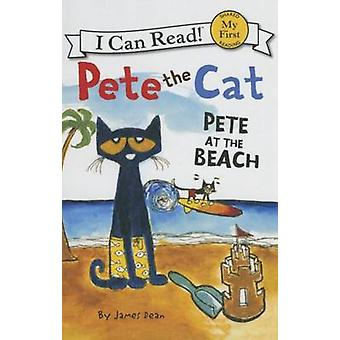 Pete at the Beach by James Dean - 9781627659406 Book