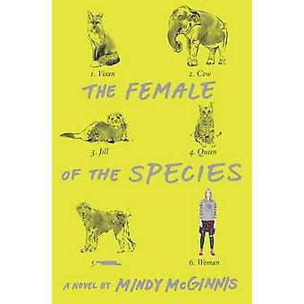 The Female of the Species by Mindy McGinnis - 9780062320896 Book