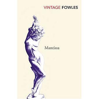 Mantissa by John Fowles