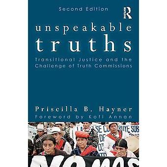 Unspeakable Truths by Priscilla B. Hayner