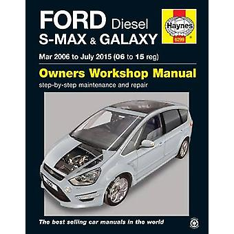 Ford S Max  Galaxy Diesel Owners Workshop Manual by Anon