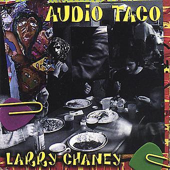 Larry Chaney - Audio Taco [CD] USA import