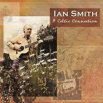 Ian Smith - Celtic Connection [CD] USA import