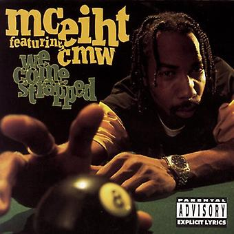 Mc Eiht - We Come Strapped [CD] USA import