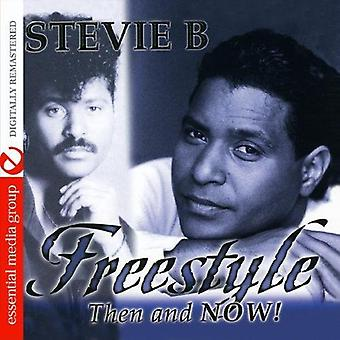 Stevie B - Freestyle Then & Now [CD] USA import