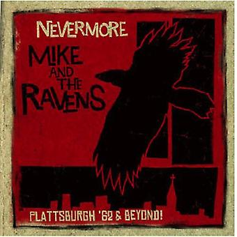 Mike & the Ravens - Nevermore: Plattsburgh 62 & Beyond [CD] USA import
