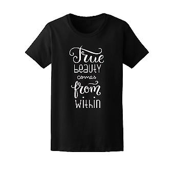 A True Beauty Comes From Within Tee Women's -Image by Shutterstock